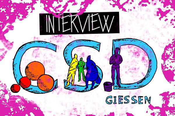 IM INTERVIEW: CSD GIEẞEN