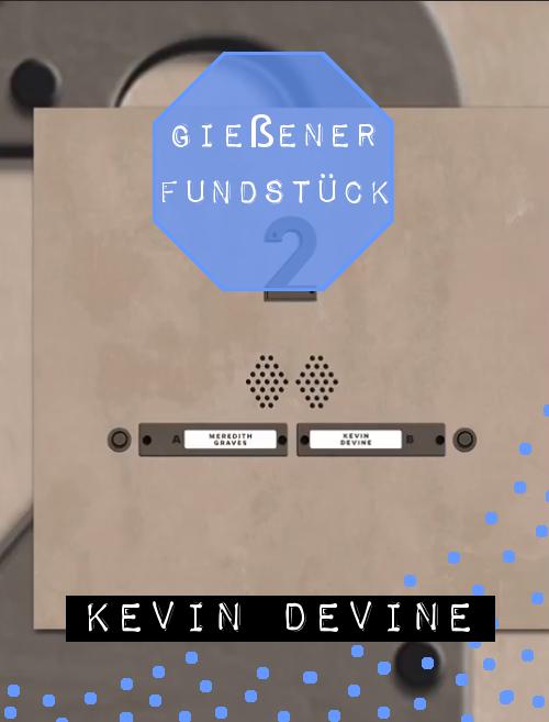 """""""GIEẞEN"""" BY KEVIN DEVINE"""