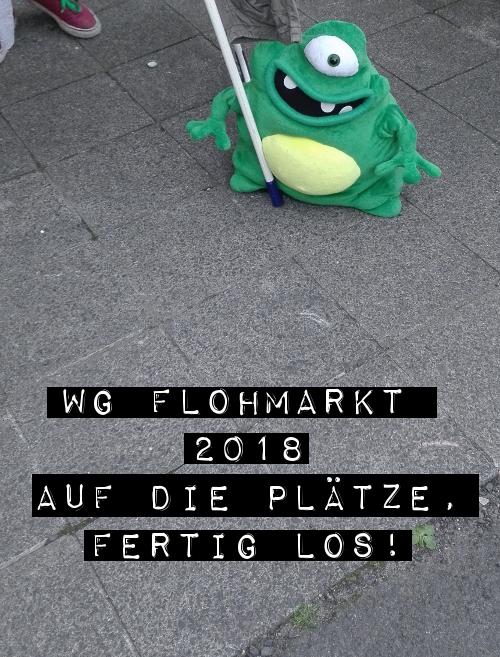 AUF DIE PLÄTZE, WG-FLOHMARKT LOS!