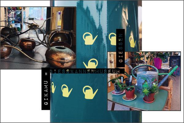 Elefantenklo Magazin dein digitales Stadtmagazin für Gießen: Gießkannenmuseum Gießen